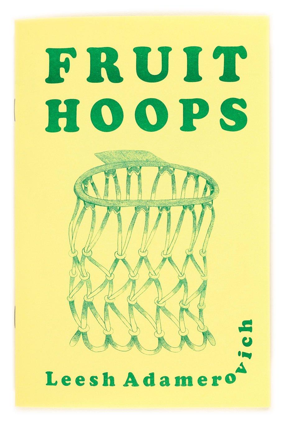 Image of Fruit Hoops by Leesh Adamerovich
