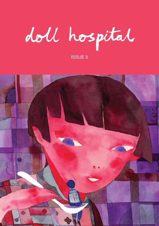 Image of Doll Hospital Journal: Issue Three (Digital Copy)