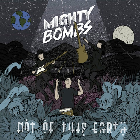 "Image of Mighty Bombs ""Not of this Earth"" (Ep 12"")"