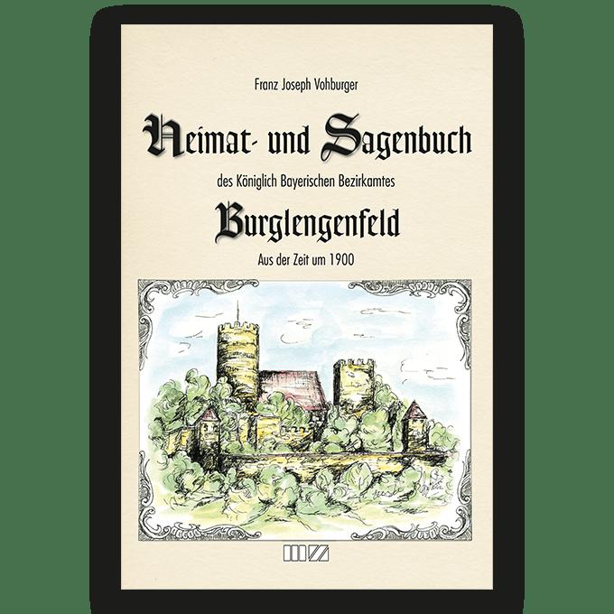 Image of Heimat- und Sagenbuch des Königlich Bayerischen Bezirkamtes Burglengenfeld