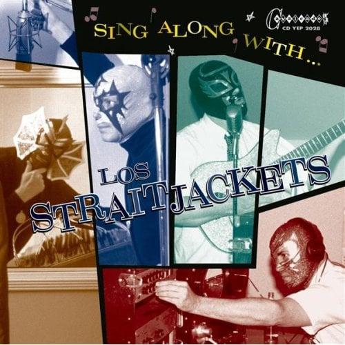 Image of LOS SRAITJACKETS – SING ALONG WITH LOS STRAITJACKETS CD