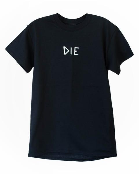 """Image of Black """"DIE"""" Tee"""