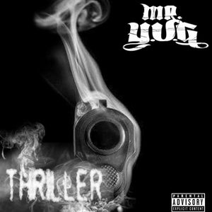 Image of MR. Y.U.G. - THRILLER