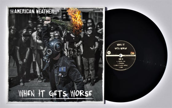 "Image of The American Weather - ""When It Gets Worse"" LP Black Vinyl"