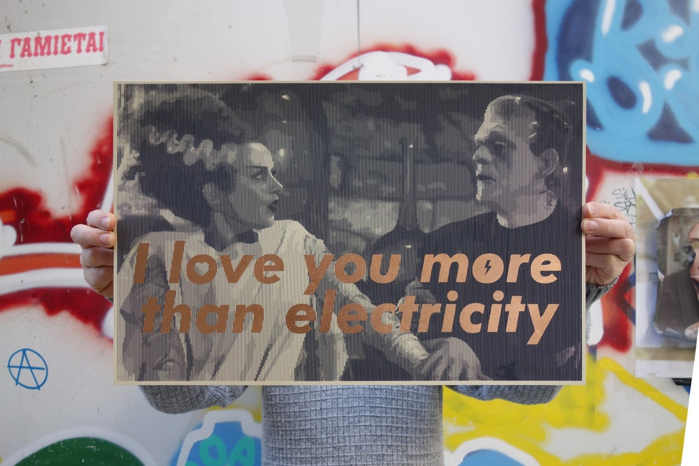 I love you more than electricity / silkscreen / second edition