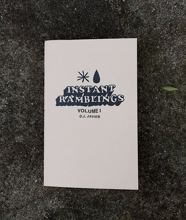 Image of Instant Ramblings Vol. I