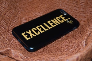 Image of EXCELLENCE. - Toughcase