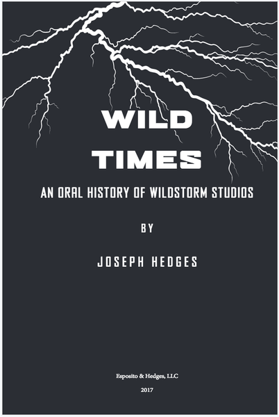 Image of Wild Times: An Oral History of WildStorm Studios - Digital Edition