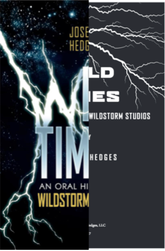 Image of Wild Times: An Oral History of WildStorm Studios - Combo Pack