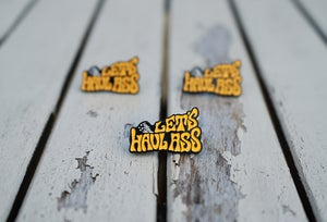 Image of Let's Haul Ass - Soft Enamel Pin Orange