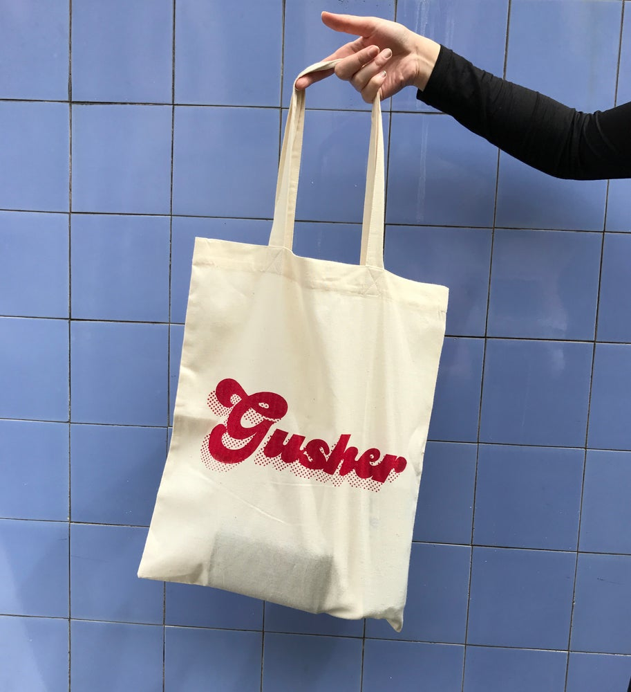 Image of Gusher Tote Bag