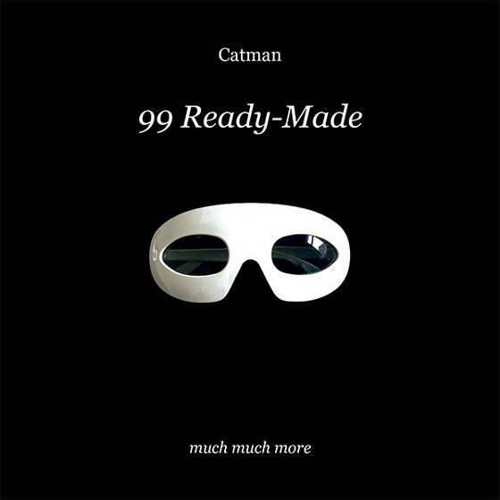 Image of Catman - 99 Ready-Made