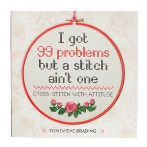 Image of I Got 99 Problems But A Stitch Ain't One - signed book