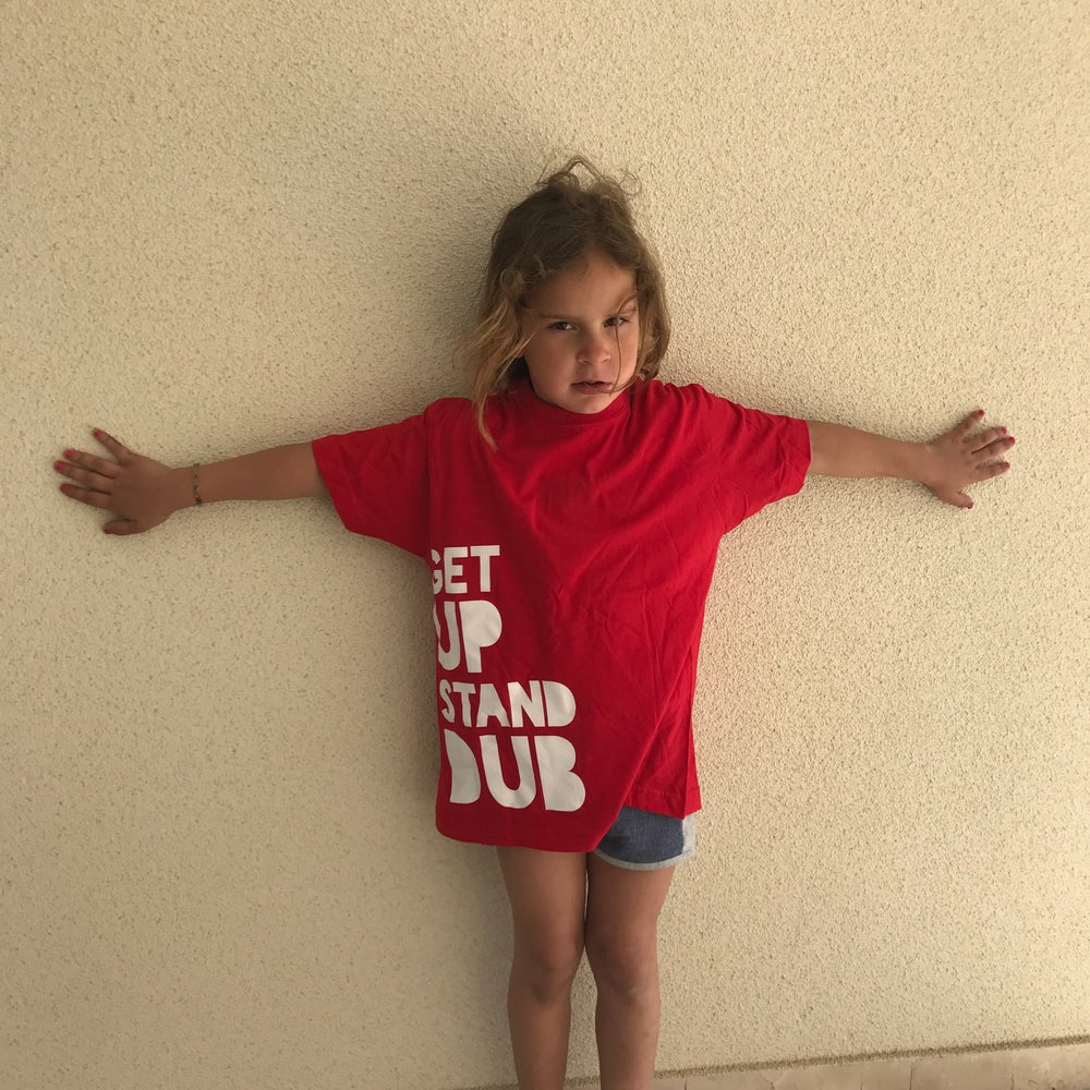 Image of GET UP STAND DUB T-shirt (kids)