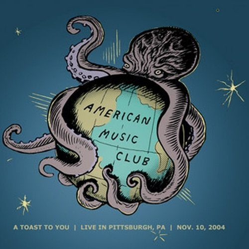 Image of American Music Club - A Toast To You