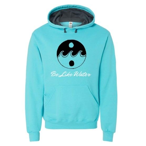 Image of Be Like Water Hooded Pullover Sweatshirt