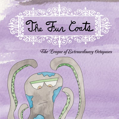 "Image of The Fur Coats ""The League of Extraordinary Octopuses"" LP"
