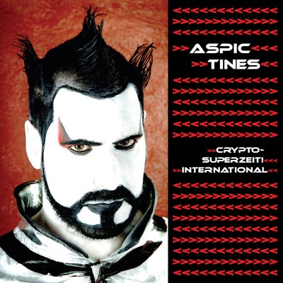 "Image of Aspic Tines ""Crypto-Superzeit Internationale!"" CD"