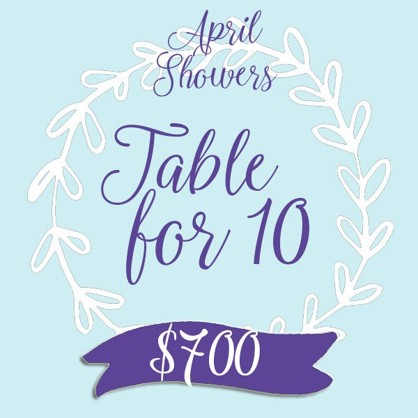 Image of APRIL SHOWERS • Table for 10