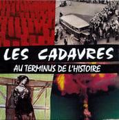 """Image of LES CADAVRES """"Au Terminus de l'Histoire"""" CD"""