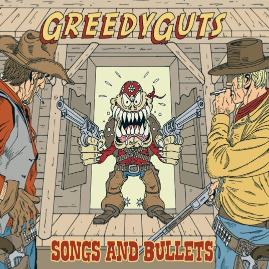 "GREEDY GUTS ""Songs And Bullets"" CD/LP"