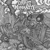 Image of Chemical Tomb / Corrupt Humanity Split 7""