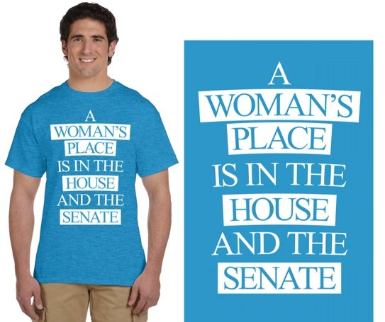 Image of A Woman's Place... (Unisex, Turquoise)
