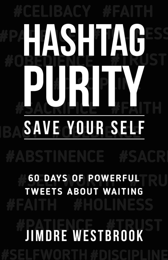 Image of Hashtag Purity: Save Your Self (Paperback)