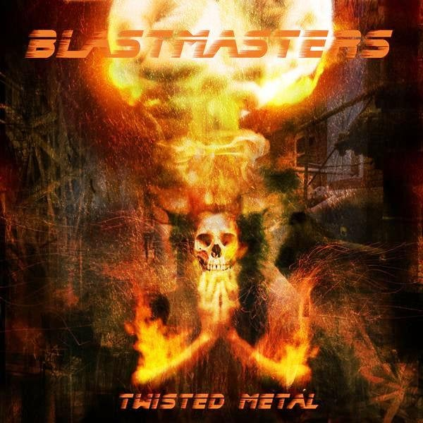 Image of BLASTMASTERS – Twisted Metal -   CD