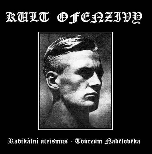 Image of KULT OFENZIVY - Radíkální ateísmus - Tvurcum Nadcloveka CD