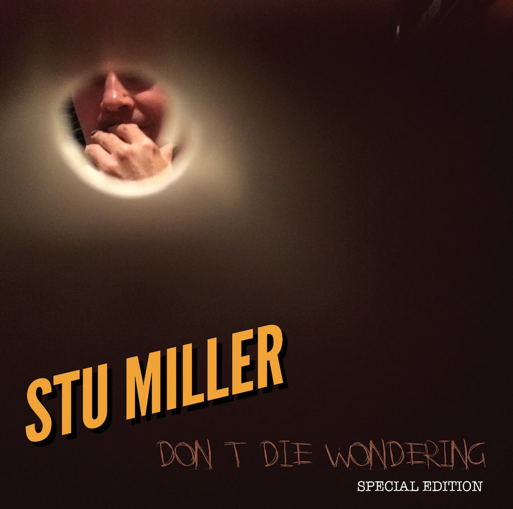 Image of Don't Die Wondering - SPECIAL EDITION CD
