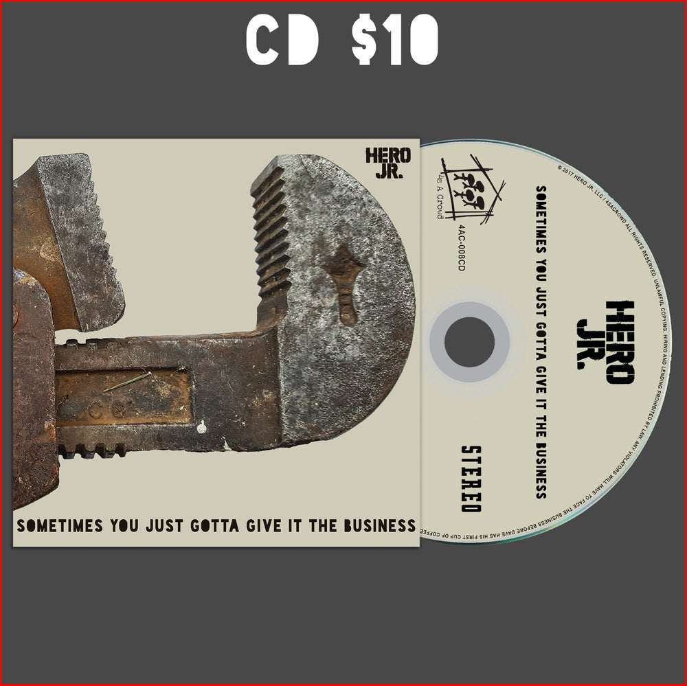 "Image of ""Sometimes You Just Gotta Give It The Business"" - CD ONLY"