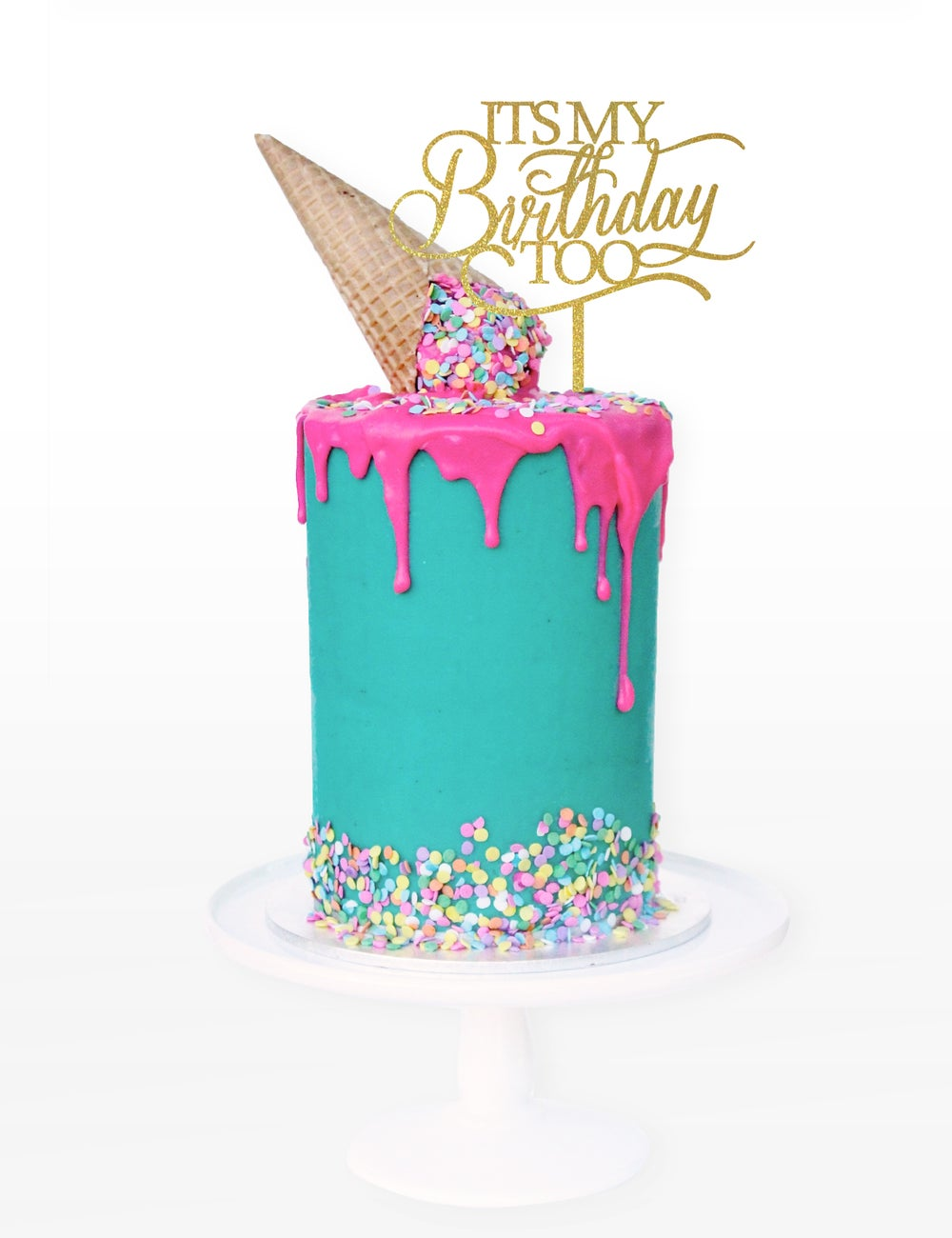 Image of It's My Birthday Too Cake Topper
