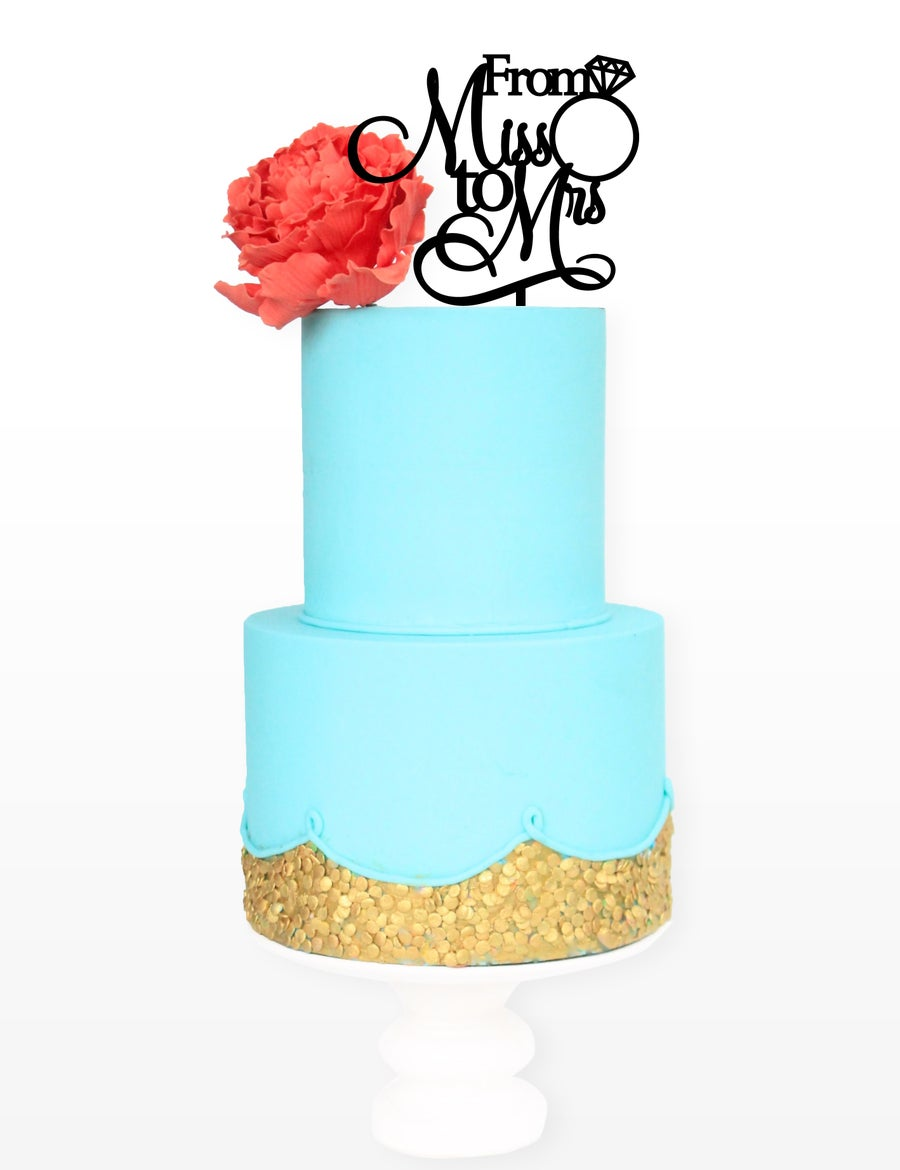 Image of From Miss to Mrs Cake Topper