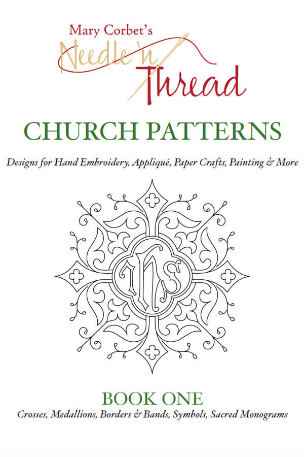 Mary Corbet S Needle N Thread Church Patterns Book One E Book