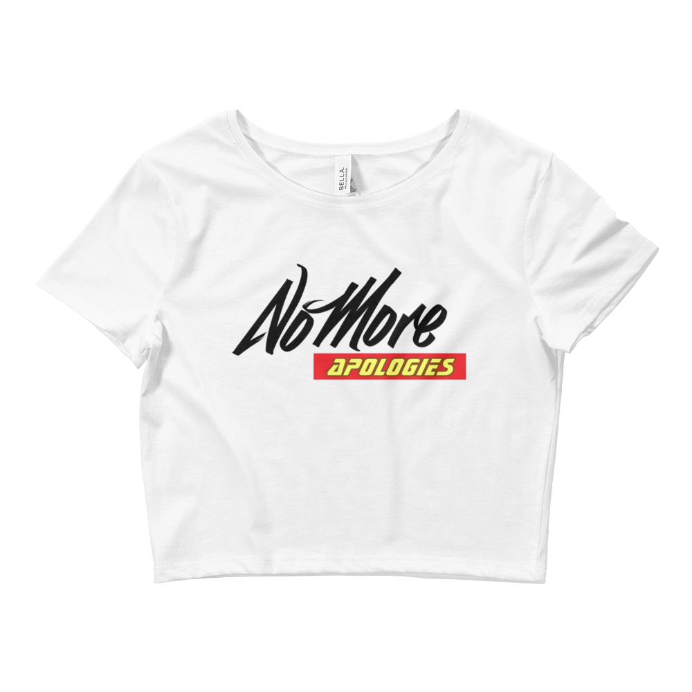 Image of No More Apologies Female Bella Shirt