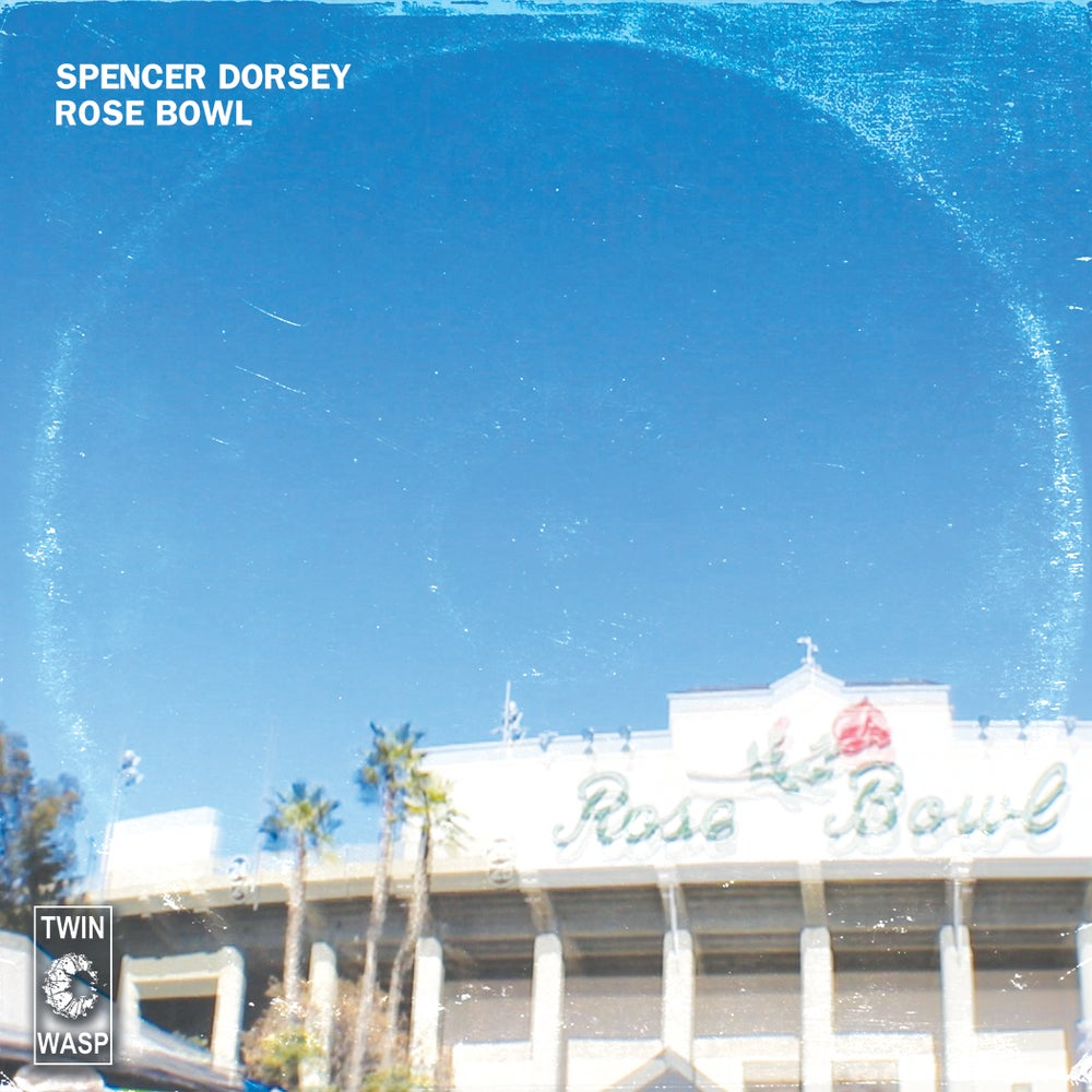 "Image of SPENCER DORSEY - ""Rose Bowl"" 7"""