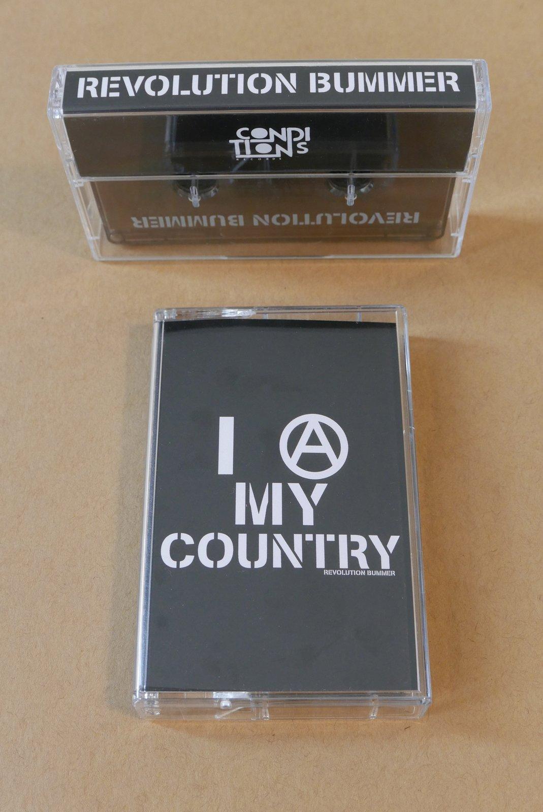Revolution Bummer - I (A) MY COUNTRY Cassette