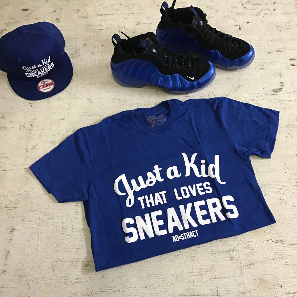 """JUST A KID THAT LOVES SNEAKERS """"ROYAL or RED W/ WHITE PRINT"""" T-SHIRT"""