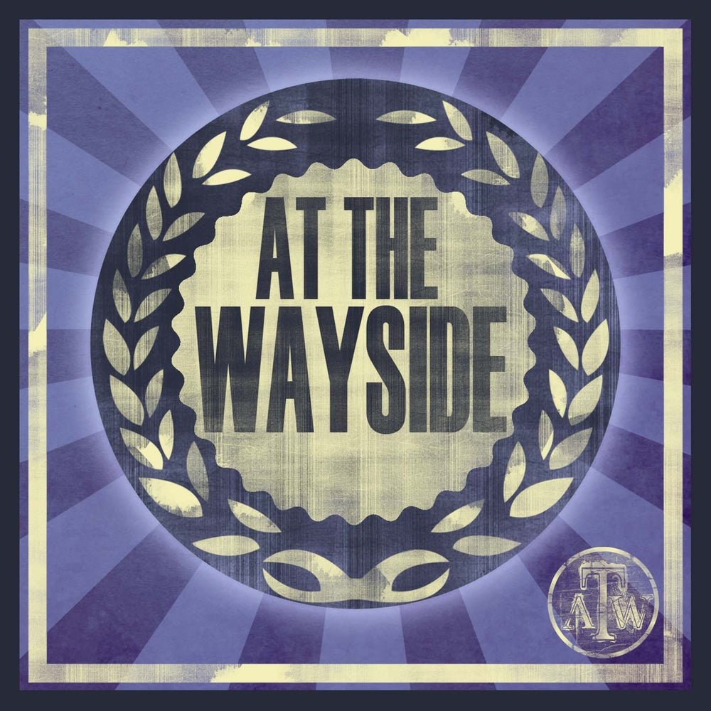 Image of AT THE WAYSIDE - Self Titled Album