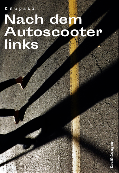 "Image of Buch ""Nach dem Autoscooter links"""