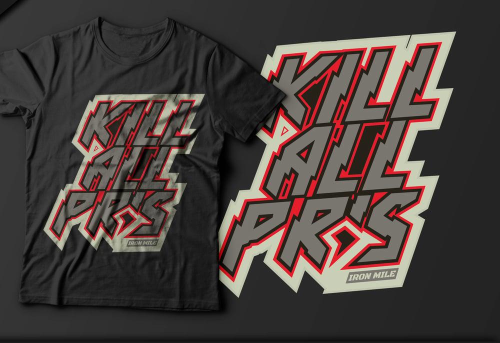 Image of M - KILL ALL PRS