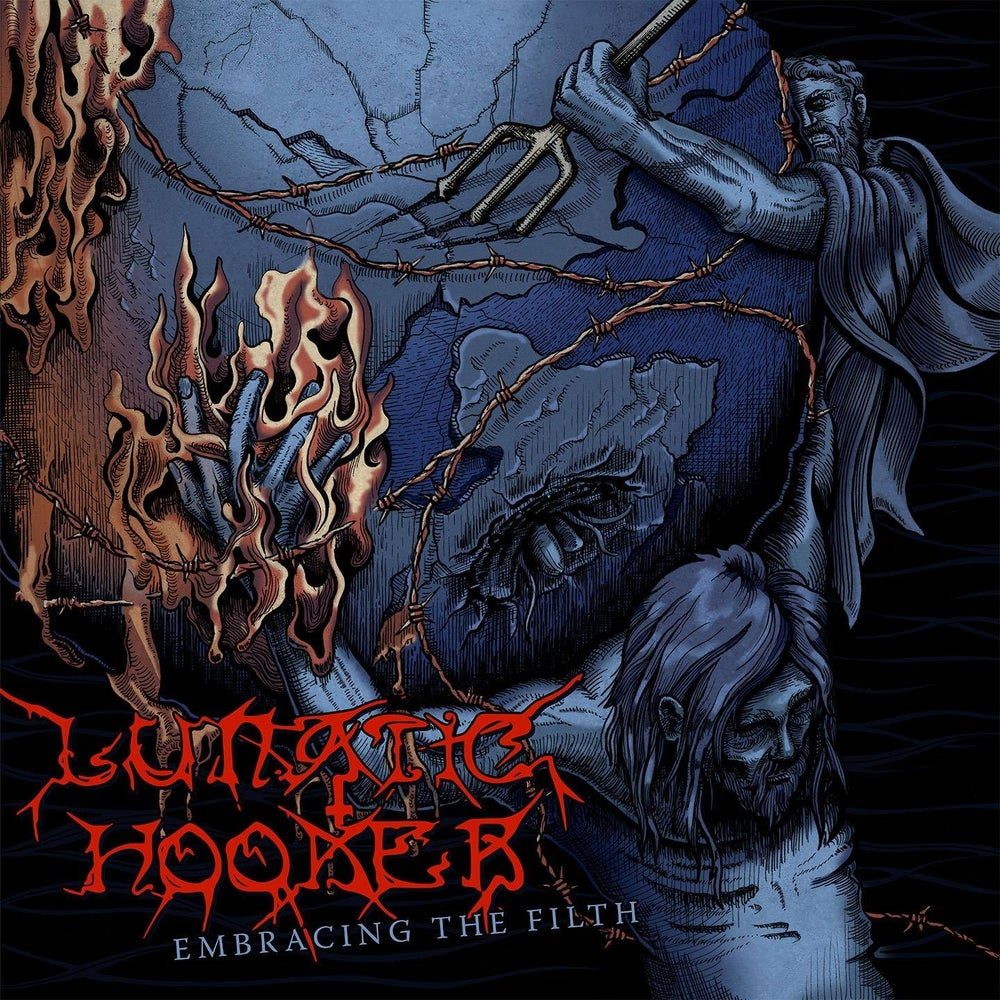Image of Lunatic Hooker - Embracing the Filth CD