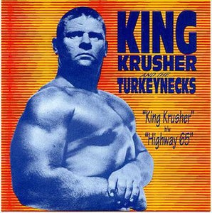 "Image of 7"" King Krusher & The Turkeynecks : King Krusher."