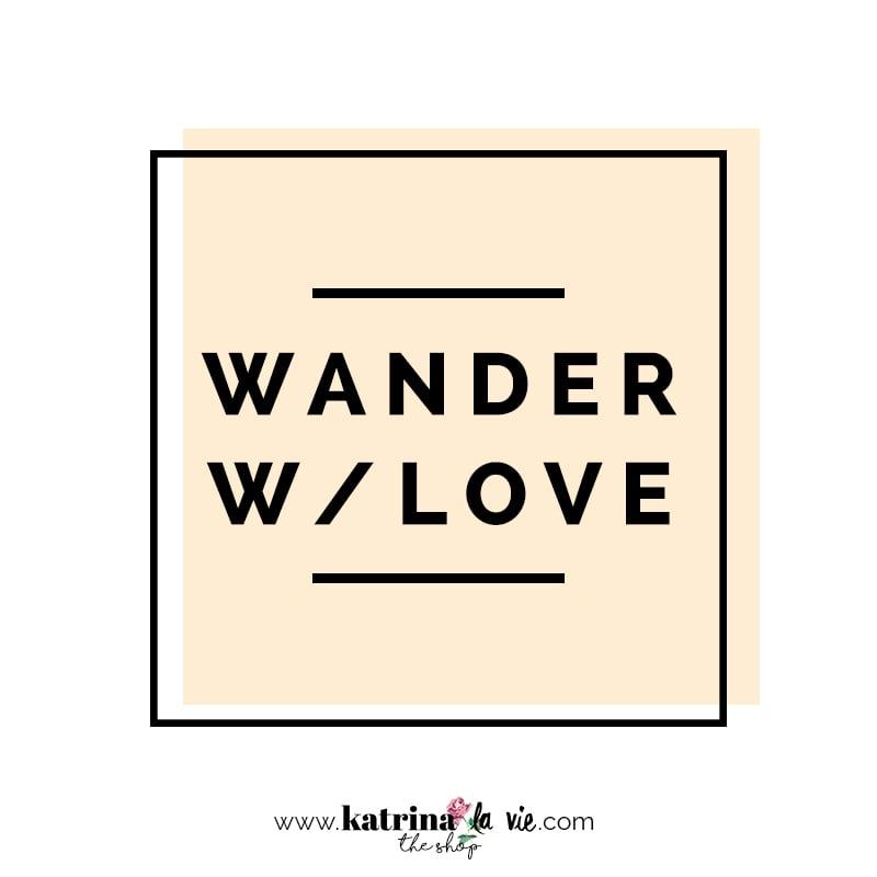Image of Wander W/ Love Premade Logo