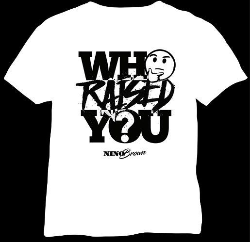 Image of WHO RAISED YOU (white tee)