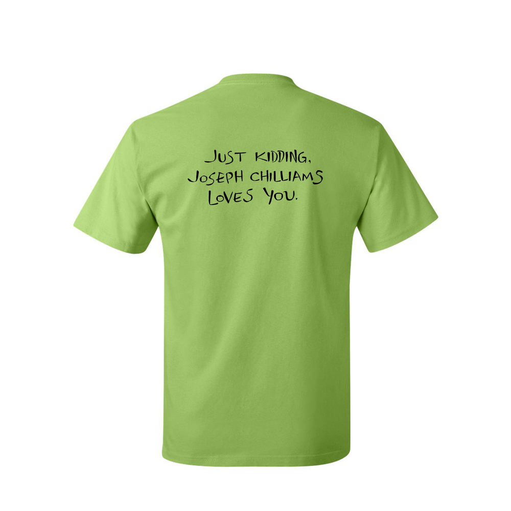 """Image of """"Joseph Chilliams Loves You"""" Shirt in Lime"""