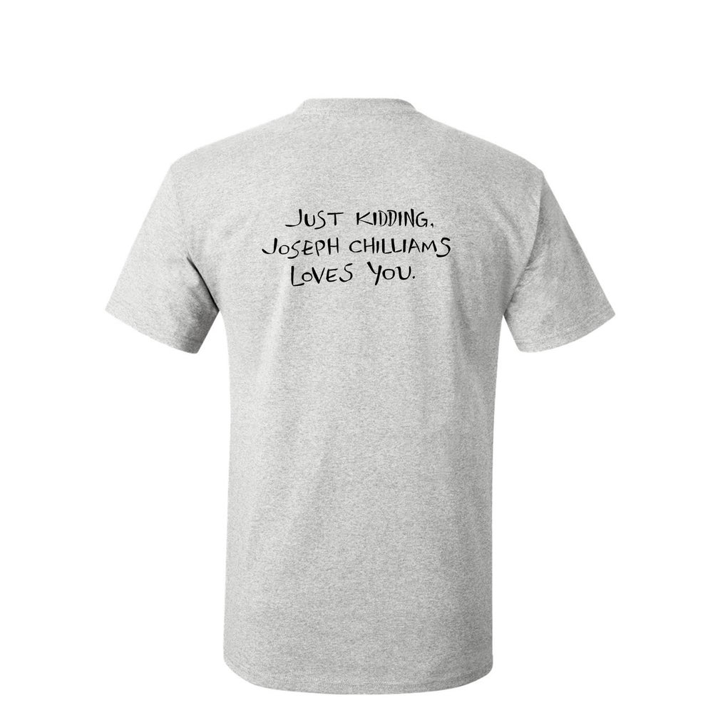 "Image of ""Joseph Chilliams Loves You"" Shirt in Ash Gray"