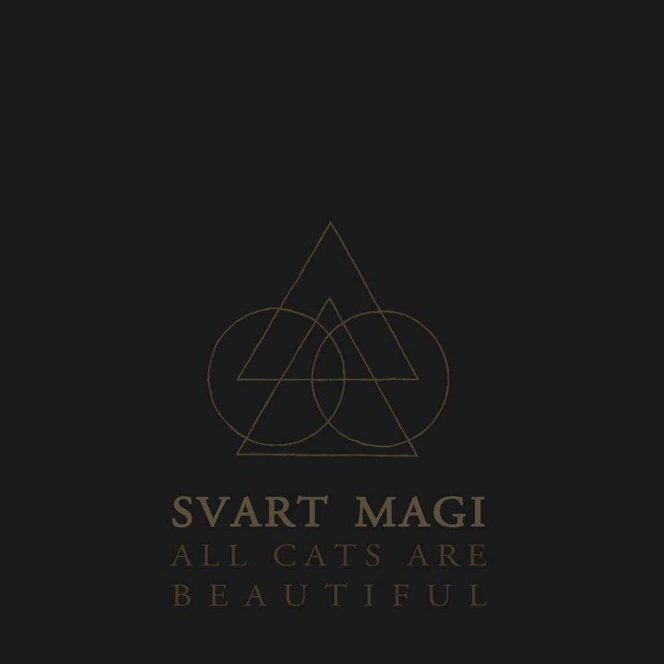 Image of Svart Magi - All Cats are Beautiful LP