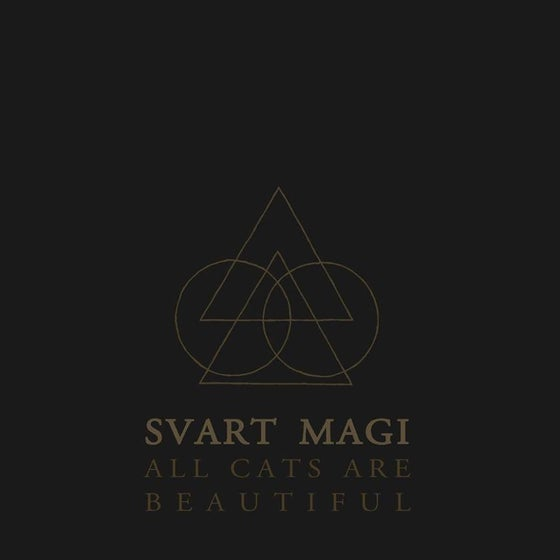 Image of Svart Magi - All Cats are Beautiful LP (Pre-Order) ships in May/June